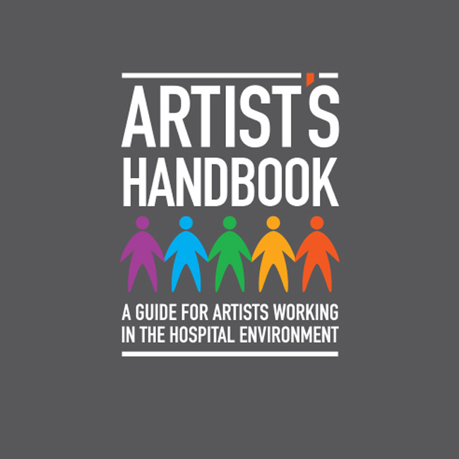 Artist's Handbook: A Guide for Artists Working in the Hospital Environment